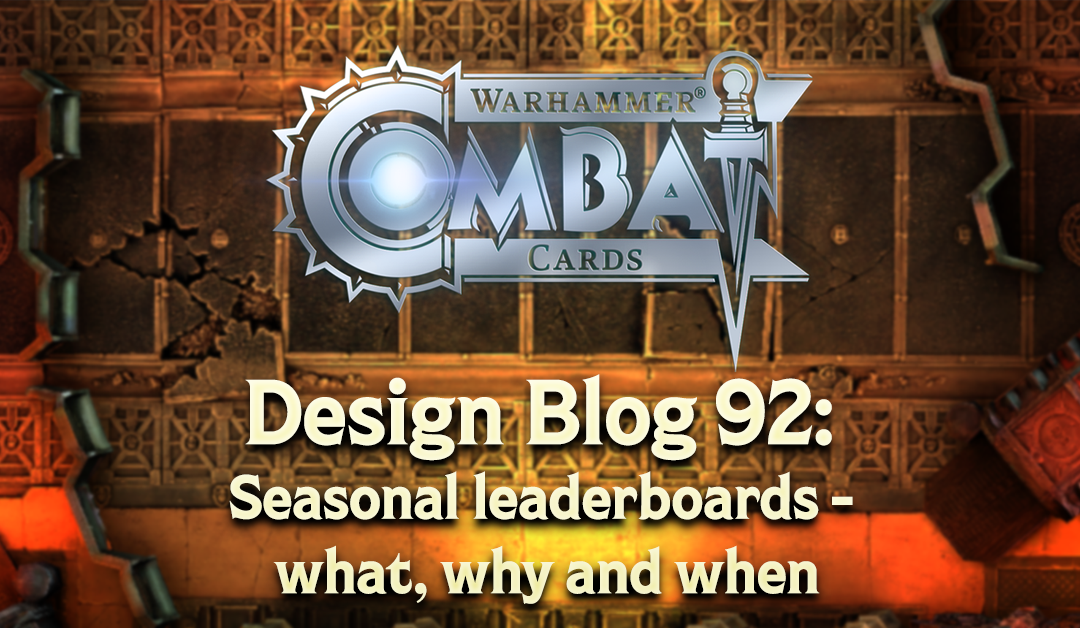 Design Blog 92: Seasonal leaderboards – what, why and when