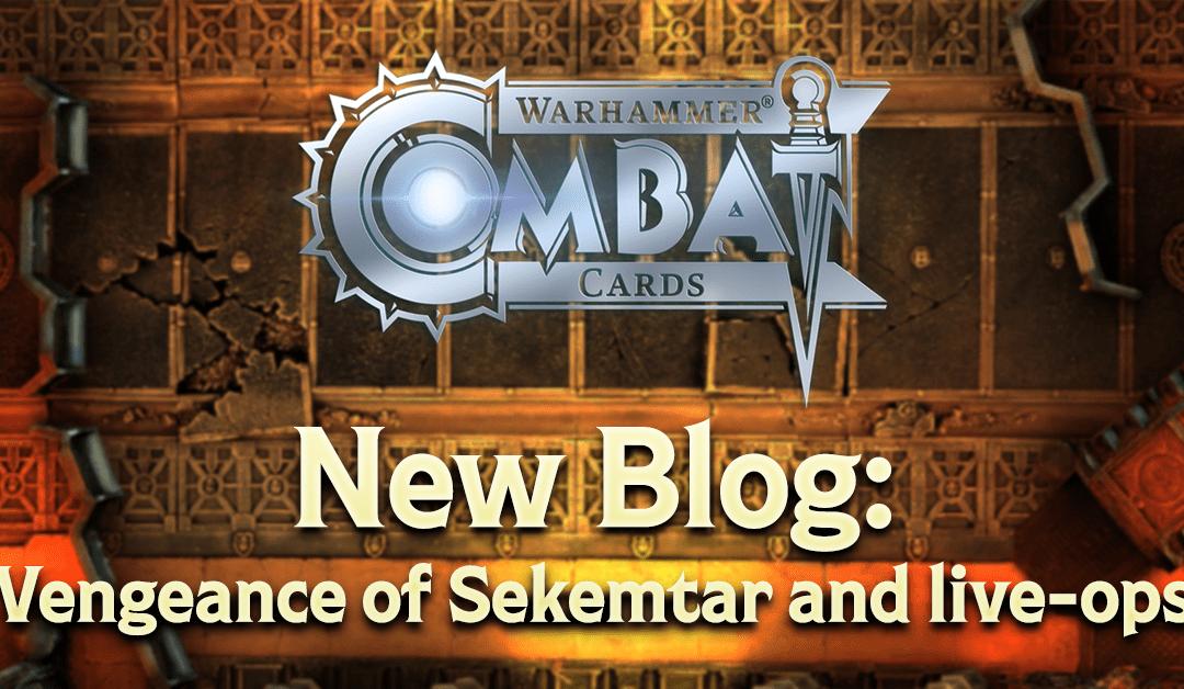 Design Blog  91: Vengeance of Sekemtar and live-ops