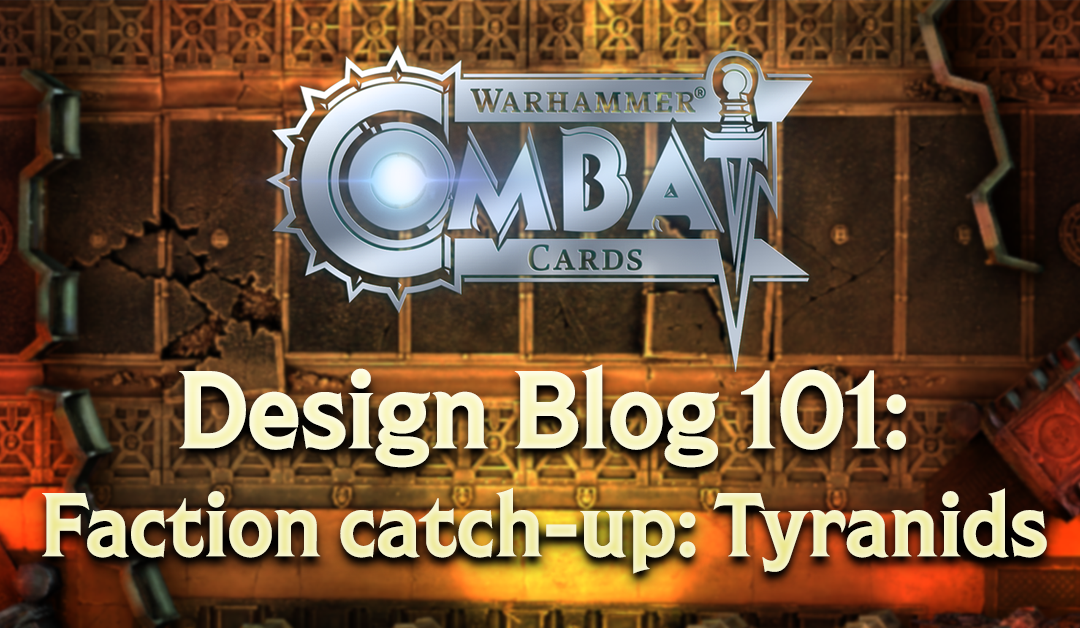 Design Blog 101: Faction catch-up – Tyranids