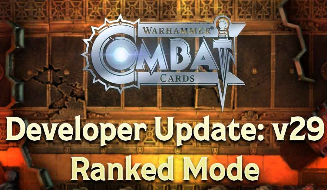 Developer Update: v29 – Ranked Mode