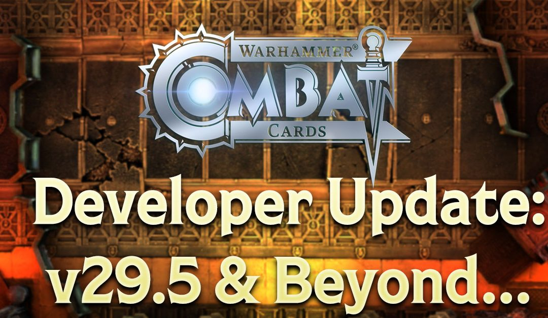 Developer Update: v29.5 & Beyond…