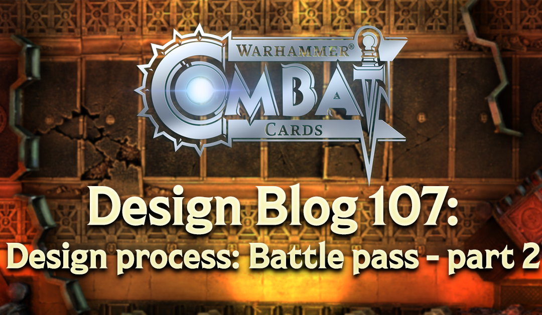 Design Blog 107: Design process: Battle pass – part 2