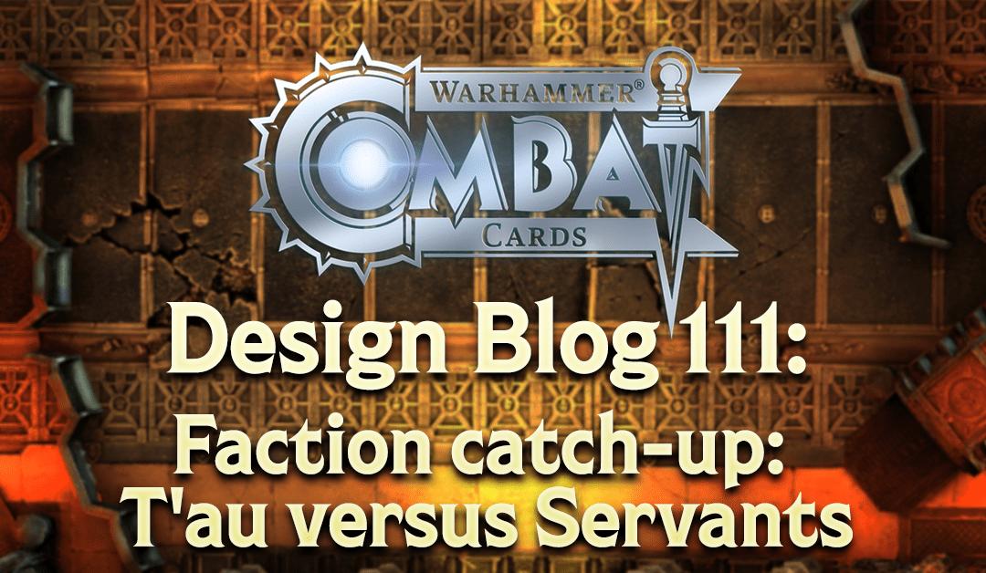 Design Blog 111: Faction catch-up: T'au versus Servants