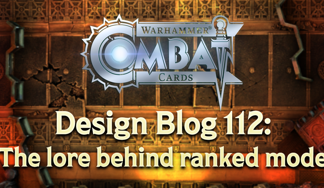 Design Blog 112: The lore behind ranked mode