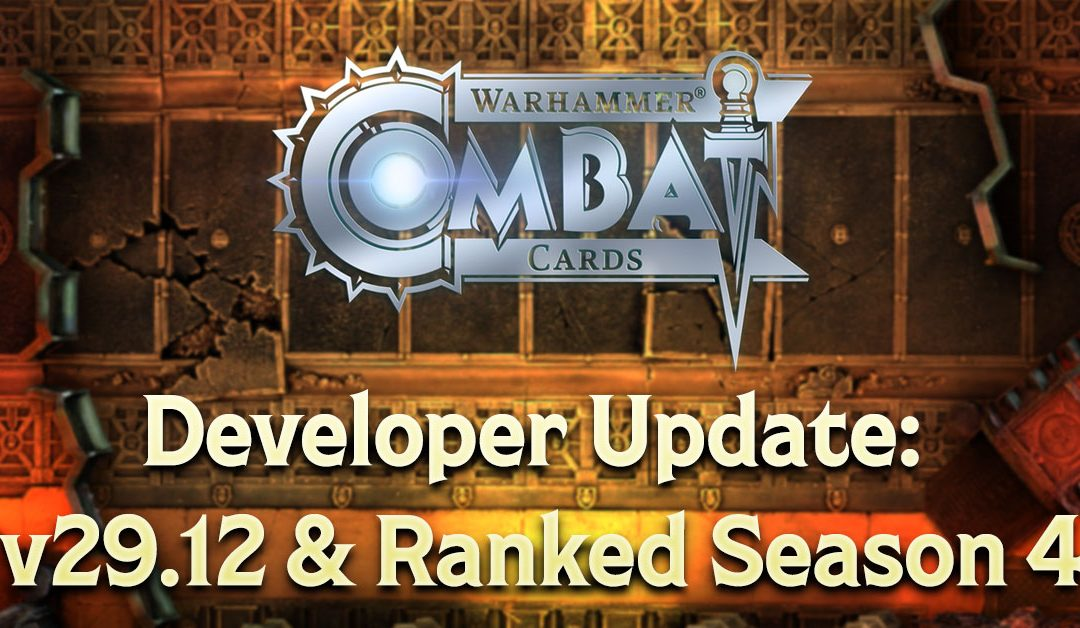 Developer Update: v29.12 & Ranked Season 4