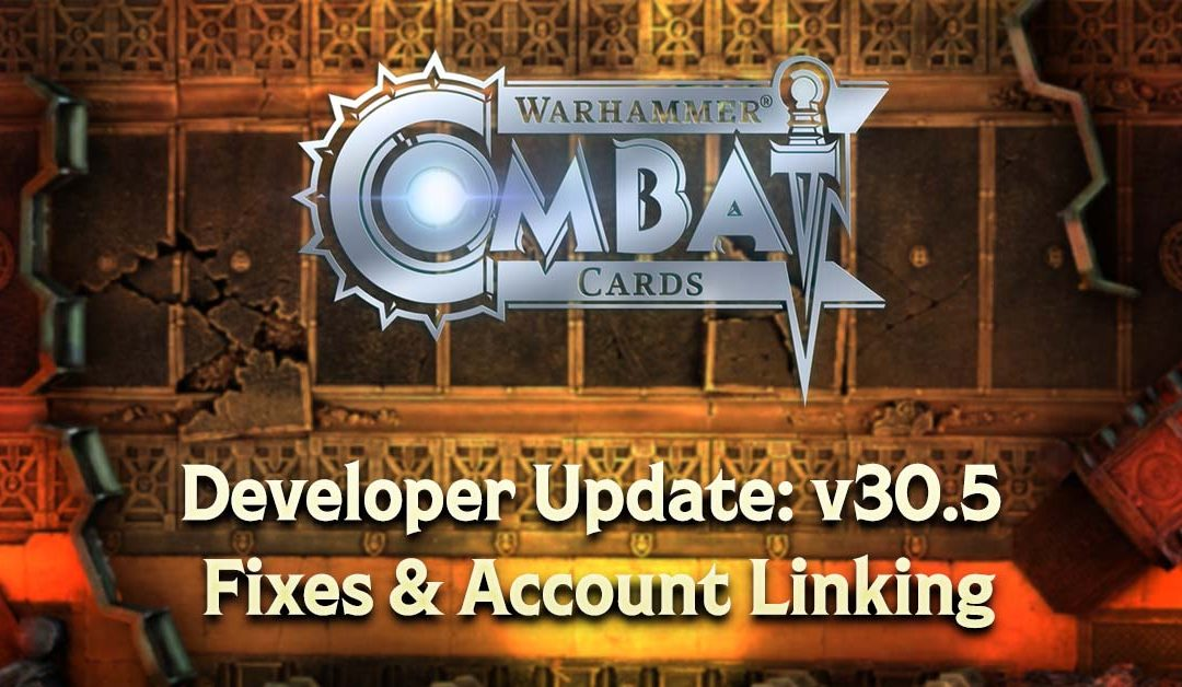 Developer Update: v30.5 – Fixes & Account Linking