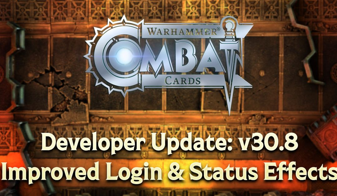 Developer Update: v30.8 – Login Improvements & Status Effects