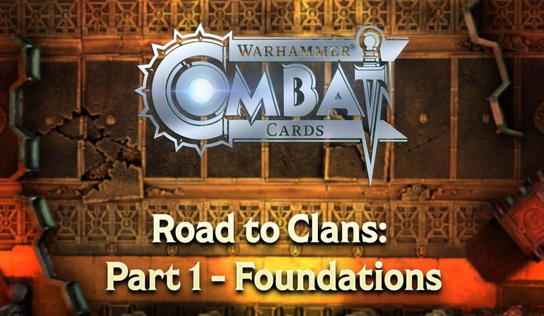 Road to Clans: Part 1 – Foundations