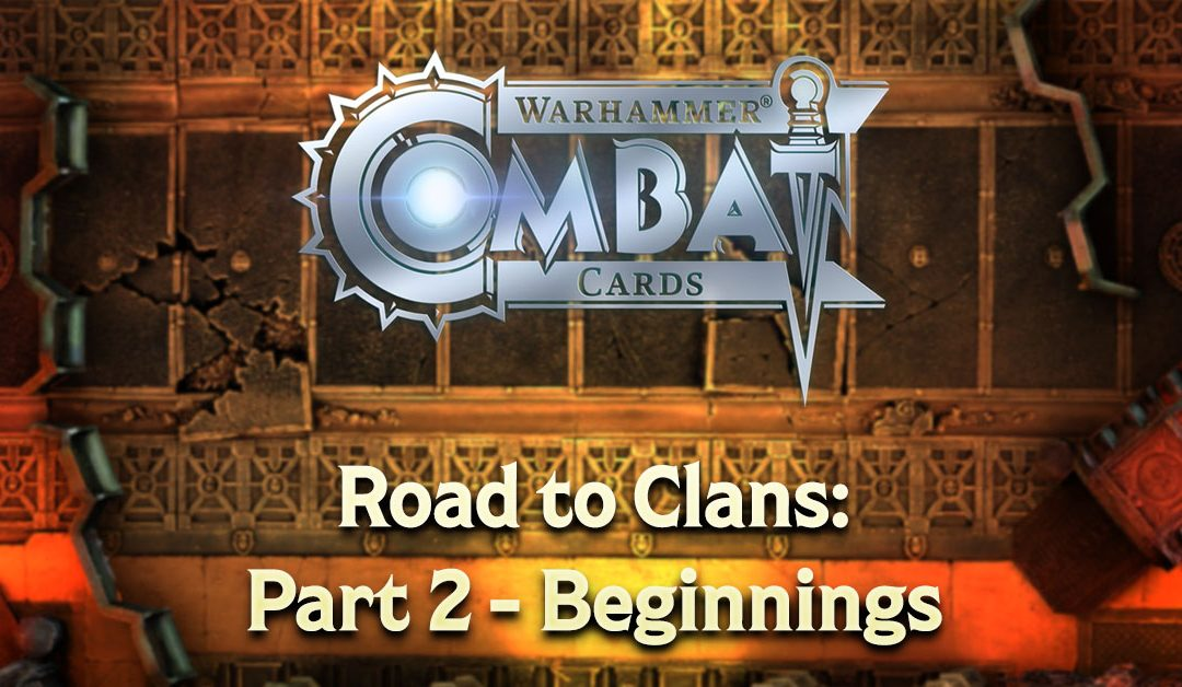 Road to Clans: Part 2 – Beginnings