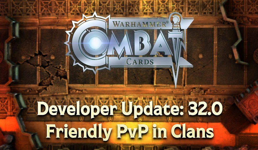 Developer Update: v32.0 – Friendly PvP