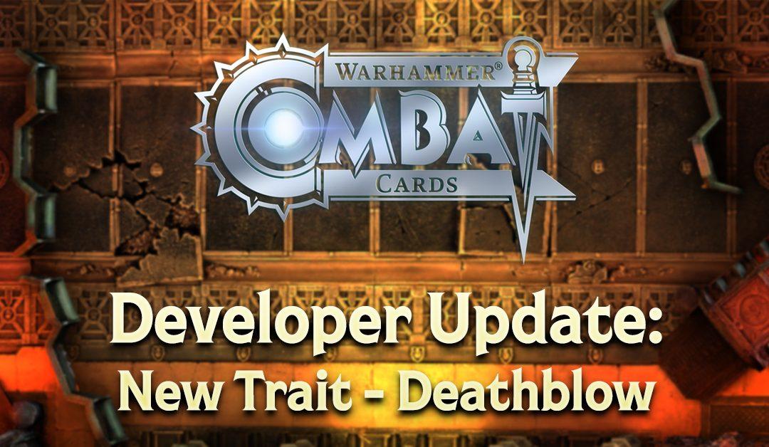 Developer Update: New Trait – Deathblow
