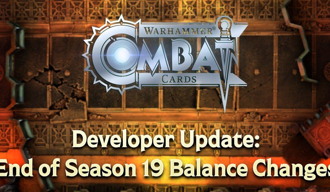 Developer Update: End of Season 19 Balance Changes