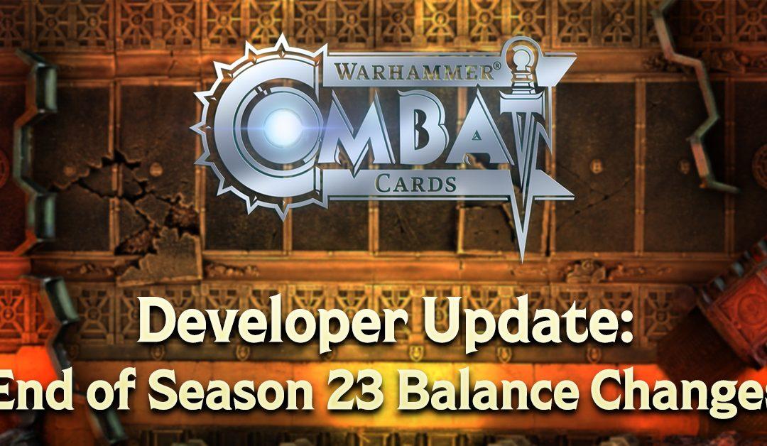 Developer Update: End of Season 23 Balance Changes